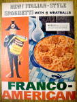 1957 Franco American Spaghetti & Meatballs with Soldier