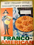 Click to view larger image of 1957 Franco American Spaghetti & Meatballs with Soldier (Image2)