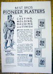 1930 Pioneer Plaster with a Pioneer Man