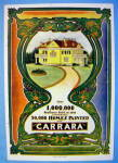 1904 Carrara With 50,000 Homes Painted