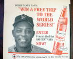 Click to view larger image of 1967 Frank's Hot Sauce With Baseball's Willie Mays (Image2)