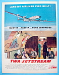 Click here to enlarge image and see more about item 2644: Vintage Ad: 1957 TWA Jetstream