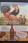 1945 Schenley Whiskey with Rooster Crowing On Fence