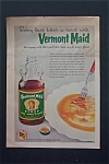 1955 Vermont Maid Syrup with Bottle Of Syrup