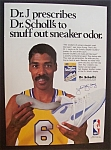 Click here to enlarge image and see more about item 5933: Vintage Ad: 1989 Dr. Scholl's Sneaker Snuffers w/Dr. J