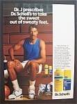 Click here to enlarge image and see more about item 6084: Vintage Ad: 1990 Dr. Scholl's With Julius (Dr. J)Erving