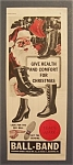 1941  Ball - Band  Boots  with  Santa  Claus