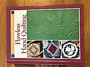 Rodales Successful Quilting Library Flawless Quilting