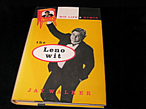 The Leno Wit His Life And Humor By Jay L. Walker H C 1