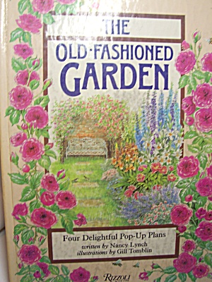 Old Fashioned Gardens Pop Up Book