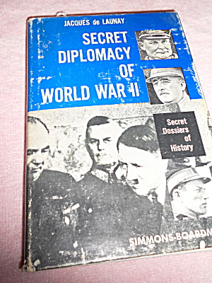 Secret Diplomacy Of World War Ii 1963 1st Ed