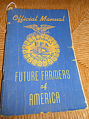Future Farmers American Official Manual 1945