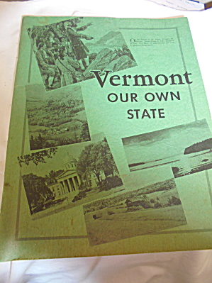 Vermont Our Own State 1964 Hope R Kiellerup (Image1)