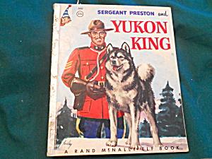 Sergeant Preston and Yukon King Book Mildred H Comfort 1955 (Image1)