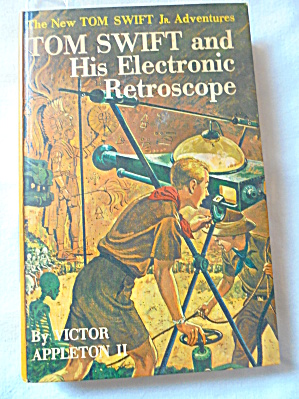 Tom Swift and His Electronic Retroscope 1959 (Image1)