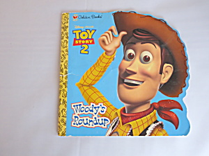 Golden Books Toy Story 2 Woody's Roundup 1st Ed 1999