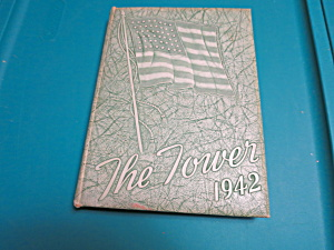 The Tower Yearbook 1942  Burlington Vt. Rice (Image1)