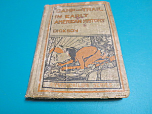 Camp and Trail in Early American History by M Stockman 1916 (Image1)