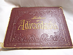 Souvenir Pictures Of Adirondacks Of N Y Early
