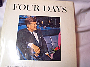 American Heritage Kennedy Book Four Days 1964 (Image1)