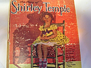 Shirley Temple Book Story Of Shirley Temple