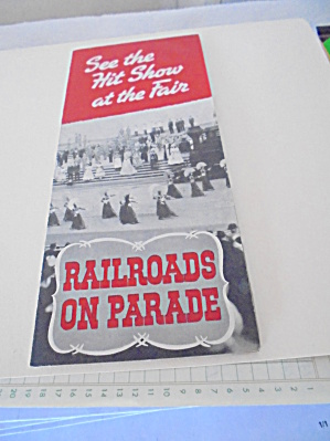 N Y Worlds Fair Railroads On Parade 1940