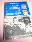 Click here to enlarge image and see more about item MB-BK596: Secret Diplomacy of World War II 1963 1st Ed