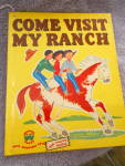Click here to enlarge image and see more about item MB-CB665: Come Visit My Ranch Book 1950