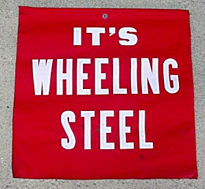 Early, It's Wheeling Steel Cloth Banner (Image1)