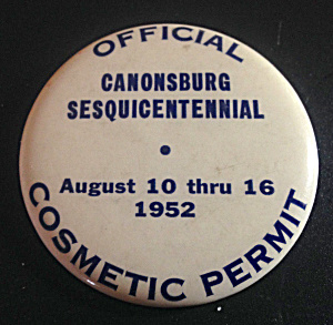 1952 Canonsburg Pa Cosmetic Permit Pinback