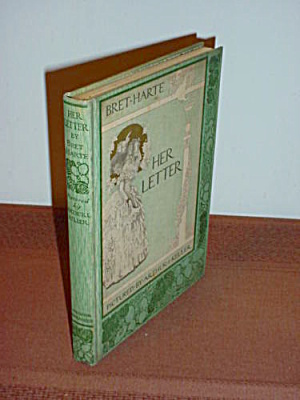 Her Letter Bret Harte Illustrated Keller (Image1)