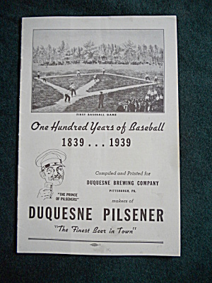 100 Yrs Baseball Duquesne Brewing Pittsburgh