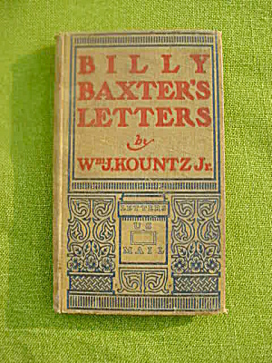 1899 Book: Billy Baxter's Letters Wm. Kountz