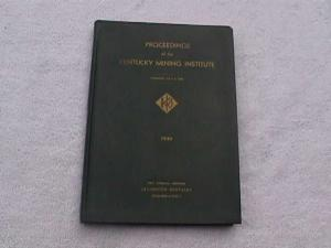 1940-43 Proceedings Of Kentucky Mining