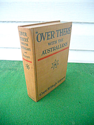 Over There With The Australians Hugh Knyvett