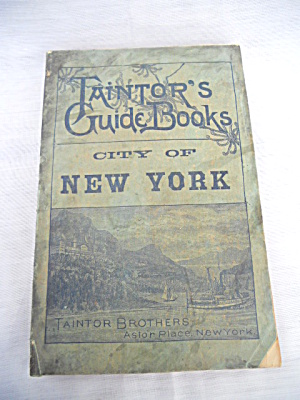 Taintor Bros. New York City Guide Book 1896