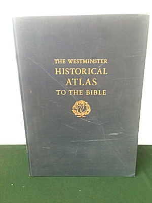 Westminster Atlas to Bible Wright Filson (Image1)