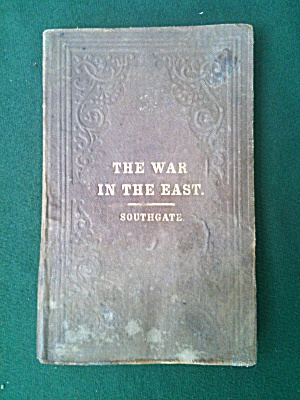War in the East Horatio Southgate 1855 Book (Image1)