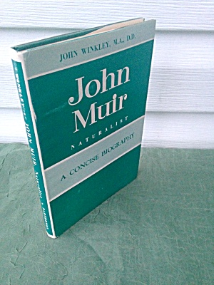 John Muir Biography John Winkley Signed Ca
