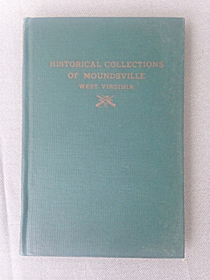 Historical Collection of Moundsville WV Book (Image1)