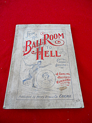 1894 Book:  Ball Room Dancing T.A. Faulkner (Image1)