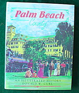 Illus. History Palm Beach Co., Fla Book (Image1)