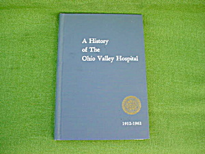 History Ohio Valley Hospital Steubenville, Oh