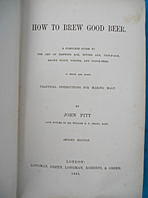 How to Brew Good Beer John Pitt 1864 Book Lon (Image1)