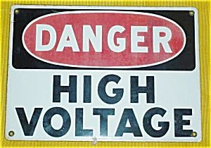 DANGER--HIGH VOLTAGE ENAMELED SIGN (Image1)
