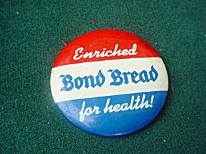 1 3/4 In. Bond Bread Pinback