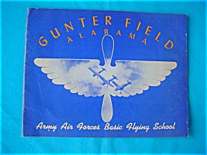1940's Gunter Field Ala. Booklet & Newspapers (Image1)