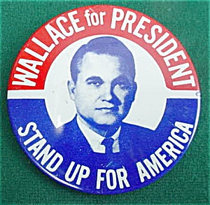 Wallace For President Potrait Pinback