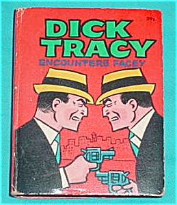 Big Little Book: Dick Tracy Encounters Facey (Image1)