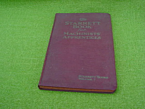 Starrett Book for Machinist' Apprentices (Image1)